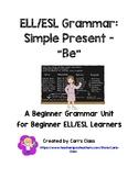 """Grammer Basics for ESL Beginners - Simple Present """"Be"""""""