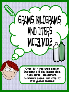 grams kilograms and liters common core 5 day unit by kathryn willis. Black Bedroom Furniture Sets. Home Design Ideas