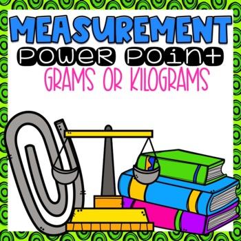 Metric Mass--Grams and Kilograms Powerpoint