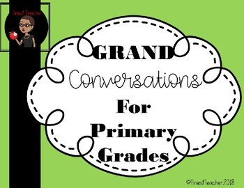 "Grand Conversations for Primary Grades ""Editable Version"""