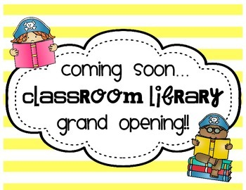Grand opening of Classroom Library Sign--Pirate Theme--FREE!