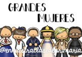 Grandes Mujeres - Women's History