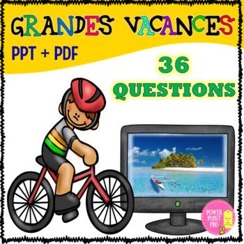 Grandes vacances  - Summer holidays - 36 cartes des questions+PPT pour parler.