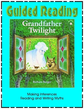 Grandfather Twilight - Guided Reading - Making Inferences