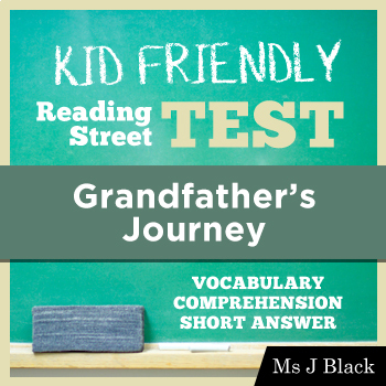 Grandfather's Journey KID FRIENDLY Reading Street Test