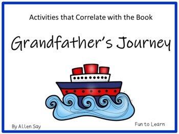Grandfather's  Journey ~ 59 pgs. of Common Core Activities