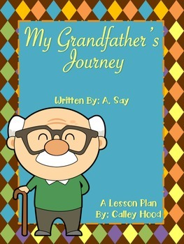 Grandfather's Journey by: A. Say Lesson plan