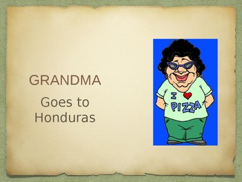 Grandma Goes to Hunduras