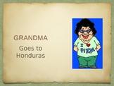Grandma Goes to Hunduras