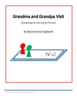 Grandma and Grandpa Visit - Comparing the Past and the Present