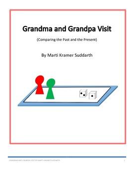 Grandma and Grandpa Visit - Comparing the Past and the Present