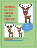 Grandma got run-over by WHICH Reindeer? - CER
