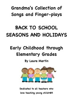 Grandma's Collection of Songs Poems: Back to School, Seasons and Holidays