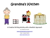 Grandma's Kitchen (A Creative Writing  And Description Activity)