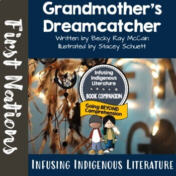Grandmother's Dreamcatcher - First Nations'  and Native American Literature