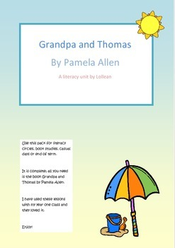 Grandpa and Thomas by Pamela Allen.  Literacy unit circle comprehension