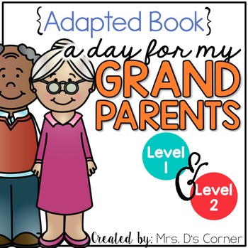 Grandparent's Day Adapted Books ( Level 1 and Level 2 )