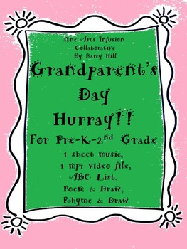 Grandparent's Day Hurray: A Creative Collection for Pre-K- 2nd Grade
