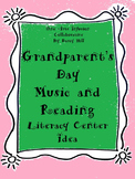 Grandparent's Day Music and Reading Literacy Center Idea