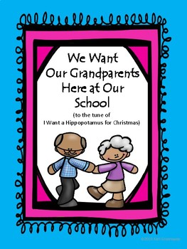 I Want A Hippopotamus For Christmas Lyrics.Grandparent S Day Song To The Tune Of I Want A Hippopotamus For Christmas