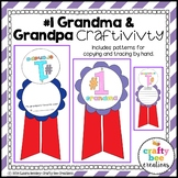 "Grandparent's Day ""#1 Grandma & Grandpa"" Craftivity"