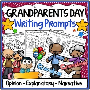 Grandparents Day Writing Prompts {Narrative, Informative & Opinion Writing}