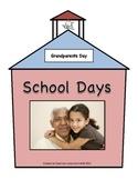 Grandparents Day Booklet: School Days