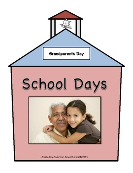 Grandparents Day Booklet: School Days