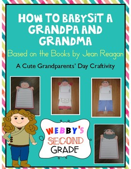 Grandparent's Day Craftivity How to Babysit a Grandpa and Grandma by Jean Reagan
