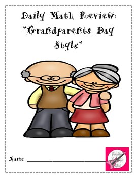 Grandparents Day Daily Math Review