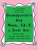 Grandparent's Day Music, ELA: 3 Item Set