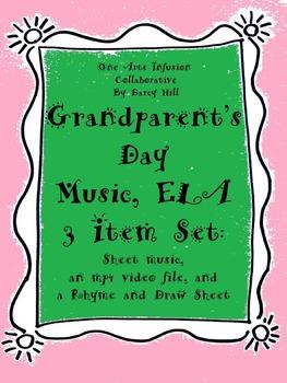 Grandparent's Day Music, ELA: 3 Item Set