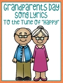 """Grandparents Day Song Lyrics to the Tune of """"Happy"""""""