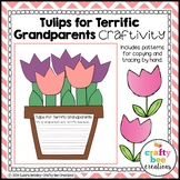 Grandparent's Day Craft {Tulips for a Terrific Grandparent}