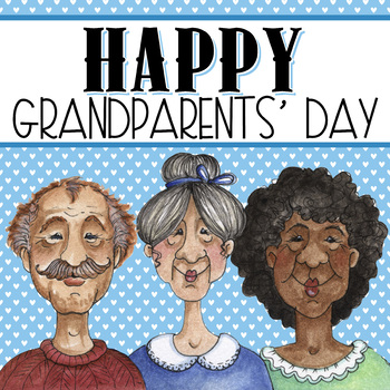 Grandparents Day - activities, certificates, gifts for those we LOVE!