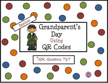 Grandparent's Day with QR Codes
