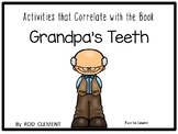 Grandpa's Teeth - 58 pages Common Core Activities