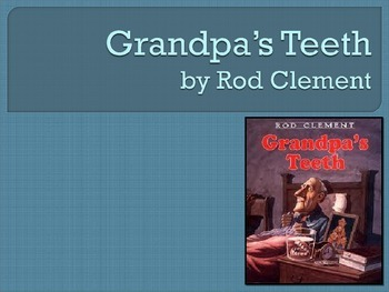 Grandpa's Teeth, Clement, Text Talk, Collaborative Conversations
