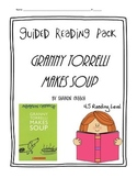 Granny Torrelli Makes Soup Guided Reading Pack