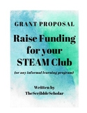 Grant Proposal STEAM Institute/Club