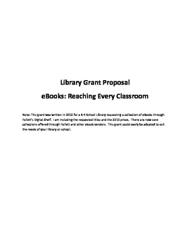 Grant Proposal for Elementary Library--EBooks Reaching Every Classroom