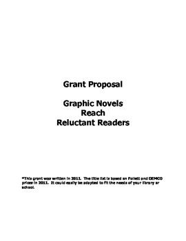 Grant Proposal for Elementary Library: Graphic Novels Reach Reluctant Readers