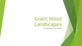 Grant Wood Landscapes PPT