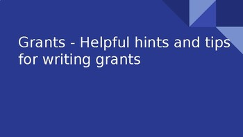 Grants - Helpful Tips and Hints for Writing Grants