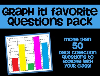 Graph It! Favorite Questions Pack