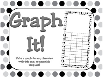 Graph It! Graph Template for ANY Class Size