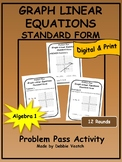 Graph Linear Equations in Standard Form Problem Pass Activity