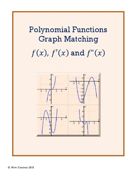 Graph Matching Activity: Function, 1st & 2nd Derivatives - POLYNOMIALS