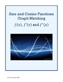 Graph Matching Activity: Function, 1st & 2nd Derivatives - SINE AND COSINE