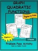 Graph Quadratic Functions Problem Pass Activity